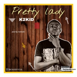 PRETTY LADY (prod.mattoski) by K2KID