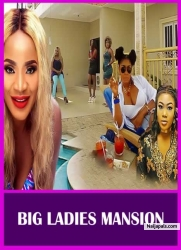 BIG LADIES MANSION