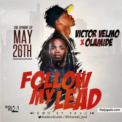 Follow My Lead by Victor Velmo ft. Olamide