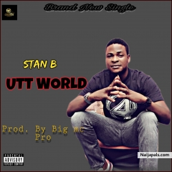 UTT WORLD by Stan B