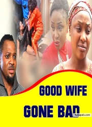 Good Wife Gone Bad
