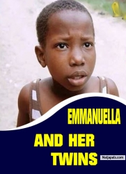 EMMANUELLA AND HER TWINS
