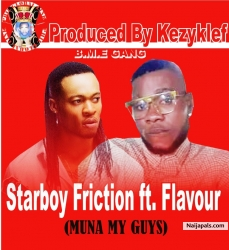 Muna my guyz (ogene cover) by Starboy Friction ft. Flavour