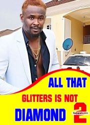 ALL THAT GLITTERS IS NOT DIAMOND 2