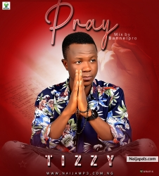 Pray by Tizzy