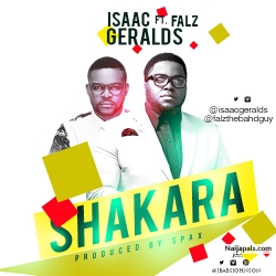 Shakara by Isaac Geralds ft. Falz