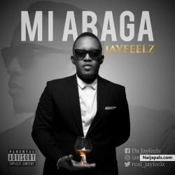 M.I Abaga by Jayfeelz