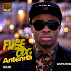 Antenna Afrobeats Remix by Fuse ODG Feat. Wande Coal, Sarkodie & R2Bees