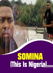 SOMINA (This Is Nigeria)
