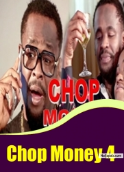 Chop Money 4
