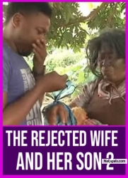 THE REJECTED WIFE AND HER SON 2