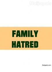 Family Hatred
