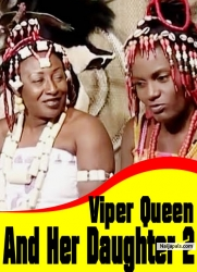 Viper Queen And Her Daughter 2