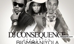 Just The Two Of Us by DJ Consequence FT Big Mo & Niyola (Tuface & Annie)