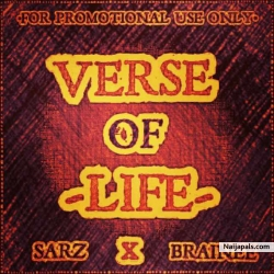 VERSE_OF_LIFE by SARZ FT Brainee