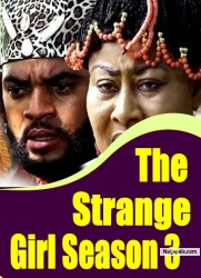 The Strange Girl Season 3