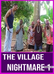 The Village Nightmare 1