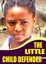 THE LITTLE CHILD DEFENDER