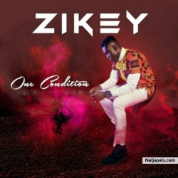 One Condition by Zikey