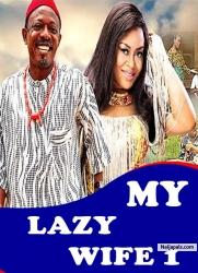 MY LAZY WIFE