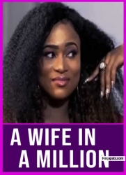 A WIFE IN A MILLION