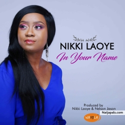 In Your Name by Nikki Laoye