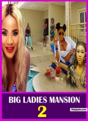 BIG LADIES MANSION 2