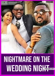 NIGHTMARE ON THE WEDDING NIGHT