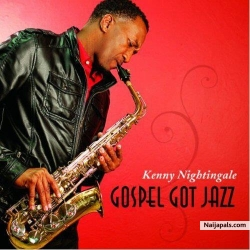 Gospel Got Jazz by Kenny Nightingale