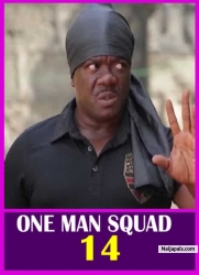 ONE MAN SQUAD 14