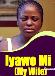 Iyawo Mi (My Wife)