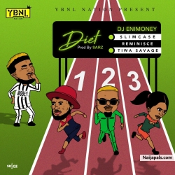 Diet by DJ Enimoney ft. Tiwa Savage X Reminisce X Slimcase
