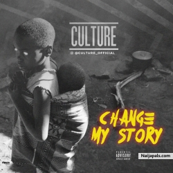 CHANGE MY STORY by CULTURE