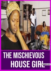 The Mischievous House Girl