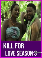 KILL FOR LOVE SEASON 3