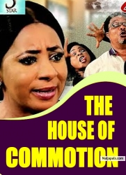 THE HOUSE OF COMMOTION