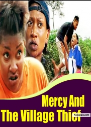 Mercy And The Village Thief