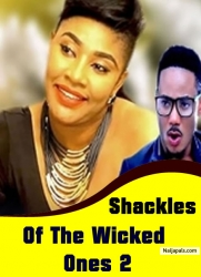 Shackles Of The Wicked Ones 2