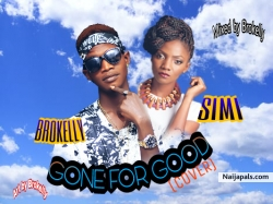 Gone For Good by Brokelly x Simi