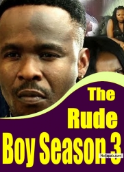 The Rude Boy Season 3