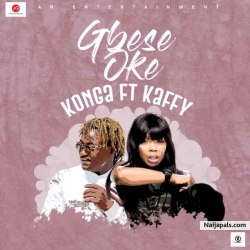 Gbese Soke by Konga Featuring Kaffy