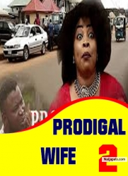 PRODIGAL WIFE 2