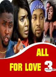 All For Love 3