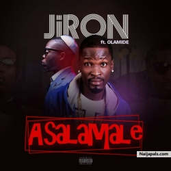 Asalamale by Jiron + Olamide