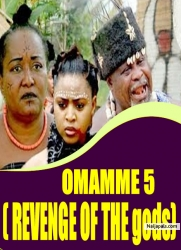 OMAMME 5 ( REVENGE OF THE gods)