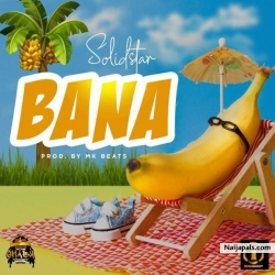 Bana by Solidstar