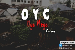 Uyo Meyo Cover by OYC