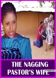THE NAGGING PASTOR'S WIFE