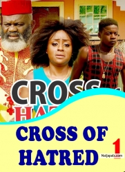 CROSS OF HATRED 1