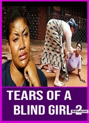 TEARS OF A BLIND GIRL 2